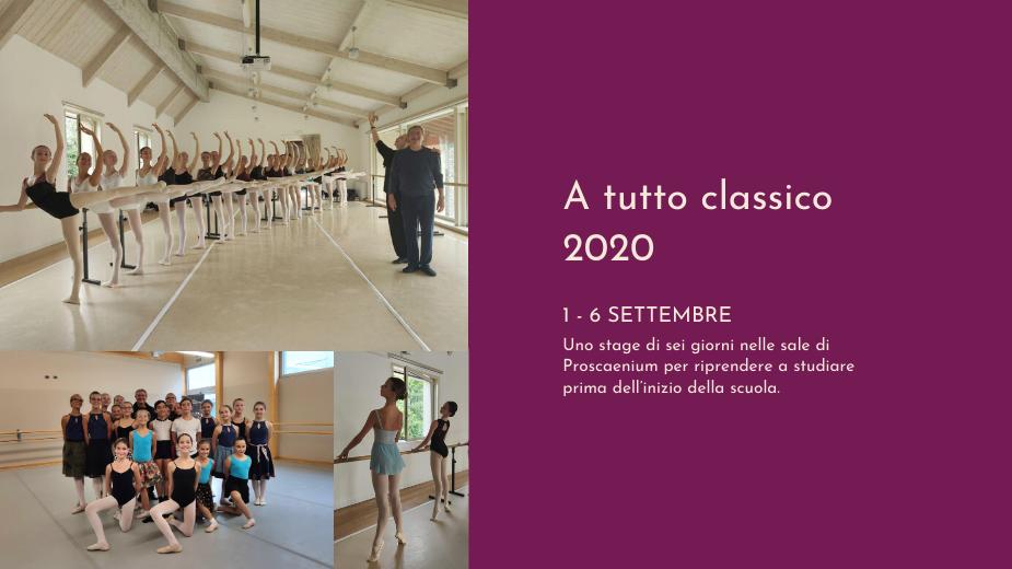 """""""A tutto classico"""" 2020: una settimana di danza a Proscaenium"""